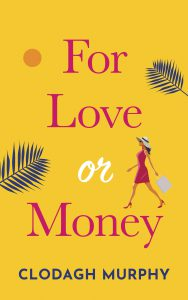 For Love or Money by Clodagh Murphy